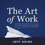 The Art of Work Conversations Podcast