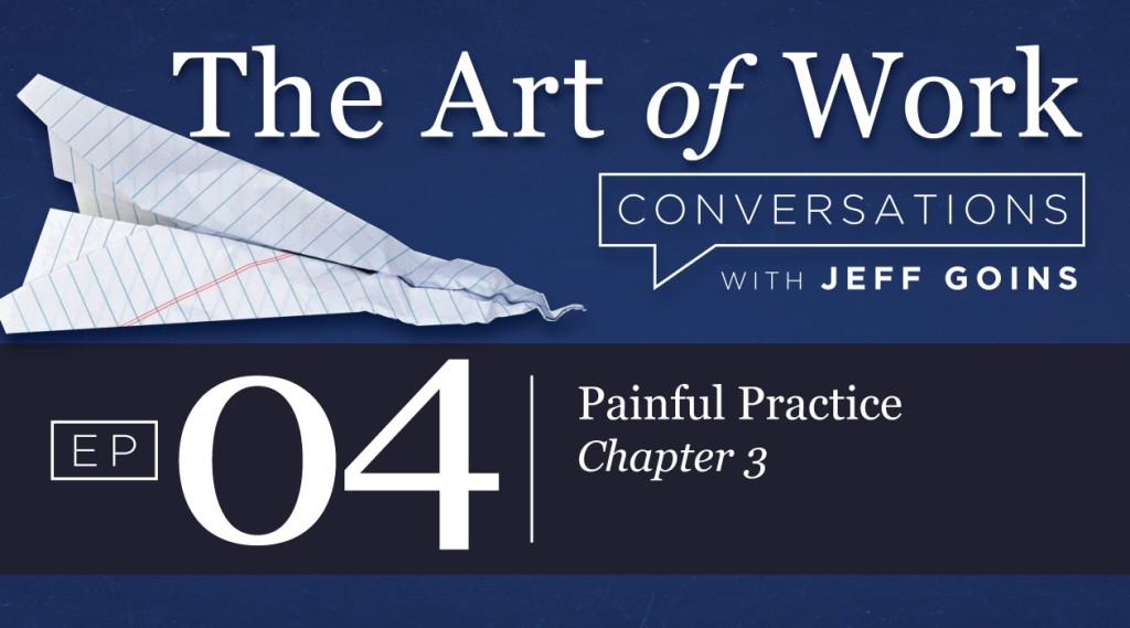 Art of Work Conversations Podcast Episode 04