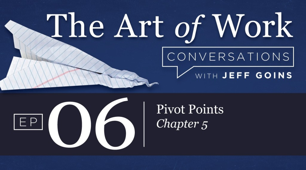 The Art of Work Pivot Points