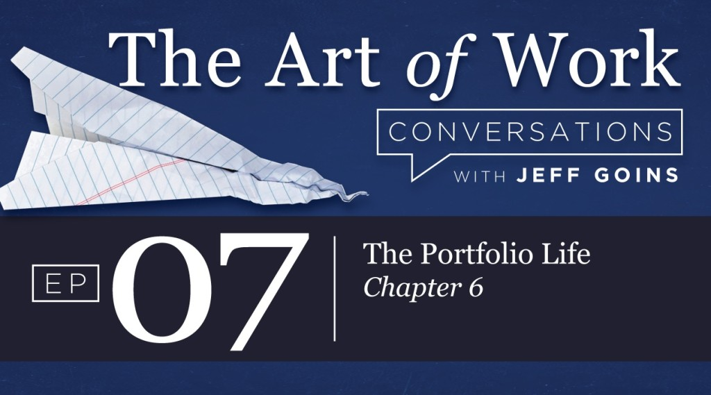The Art of Work - The Portfolio Life